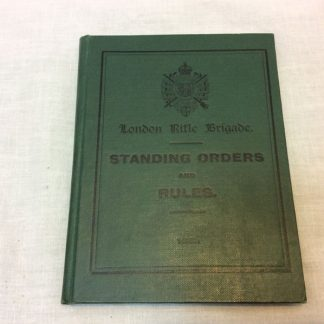 London rifle brigade standing orders and rules hardback book
