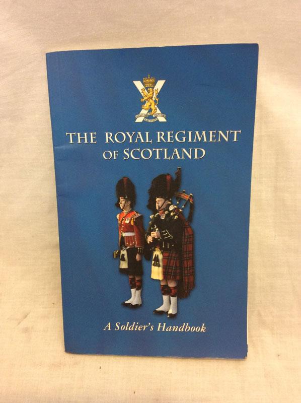 Royal Regiment of Scotland - a soldiers handbook
