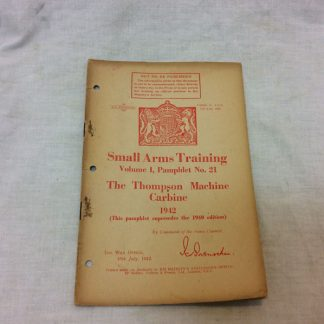 Small Arms Training, Volume 1, Pamphlet No 21, The Thompson Machine Carbine, 1942