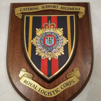 Royal Logistics corps Catering Support rgt Wall Mess Plaque