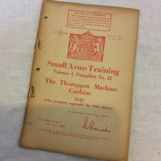 Small arms Training, Volume 1, Pamphlet No 21, The Thompson Machine Carbine 1942