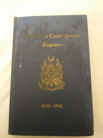 Merchiston Castle School register 1833-1962