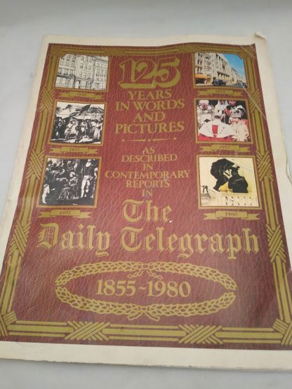 The Daily Telegraph 1855-1980 125 years in words and pictures