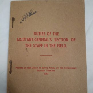 Duties of the Adjutant General's section of the Staff in the Field Union of South Africa 1940