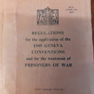 Regulations for the application of the 1949 GENEVA CONVENTIONS and for the treatment of PRISIONERS OF WAR booklet original